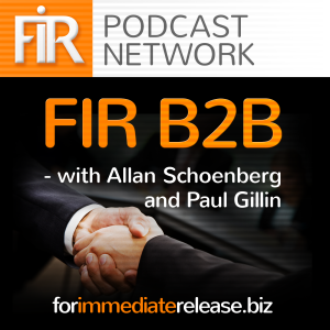 FIR B2B: A New Podcast on B2B Communications